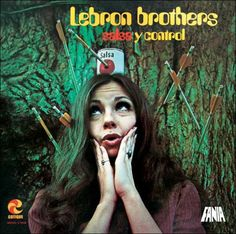 1970 The Lebrón Brothers - Salsa Y Control Puerto Rican Music, Musica Salsa, Funk Bands, Salsa Music, Worst Album Covers, Bad Album, The Family Stone, Latin Music, Los Hermanos