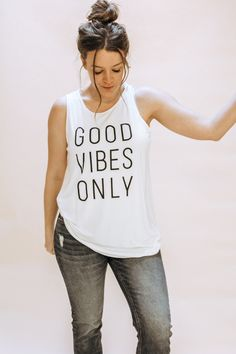The must have graphic tank top for spring! Easy Mom Fashion, Trendy Fashion, Good Vibes Only Shirt, Shirt Tucked In, Summer Tank Tops, Vinyl Shirts, T Shirts With Sayings, Fall Outfits, Summer Outfits