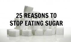 25 reasons to stop eating sugar