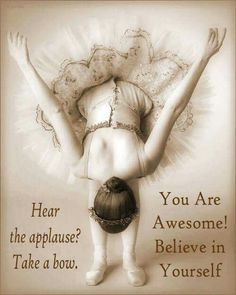 You are Awesome...Believe in Yourself ~ created by Jovita