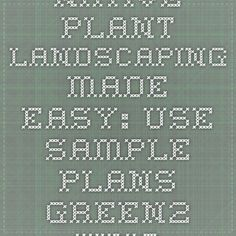Native Plant Landscaping Made Easy:  Use Sample Plans green2.kingcounty.gov