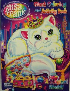 Lisa Frank Coloring & Activity Book ~96 Pg A Magical World~Kitten with Crown Cover by Modern Publishing April 2011. $9.95. A Magical World. Consists of 96 pages of coloring fun and activities!. Enter the mystical world of Lisa Frank. Kitten with Crown Cover. Lisa Frank Coloring & Activity Book. Lisa Frank Coloring & Activity Book ~96 Pg A Magical World~Kitten with Crown Cover.  Consists of 96 pages of coloring fun and activities!  Enter the mystical world of Lisa Frank