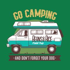 Check out this awesome 'Go+Camping' design on @TeePublic!