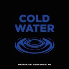Major Lazer Cold Water Ft. Justin Bieber & MO