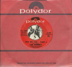 LEE DORSEY yes We Can NORTHERN SOUL FUNK R&B 45 RPM RECORD NM-