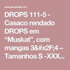 """DROPS 111-5 - Casaco rendado DROPS em """"Muskat"""", com mangas 3/4 – Tamanhos S -XXXL - Modelo gratuito de DROPS Design"""