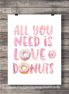 """All you need is Love and Donuts"""" calligraphy hand lettered typography…"""