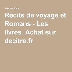 Récits de voyage et Romans