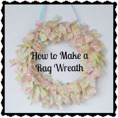 Beautiful rag wreath can also be made in seasonal colors!