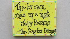 Easter humor: The brown ones are not Jelly Beans. #Easter #humor #funny