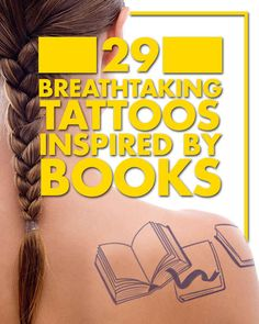 I don't even like tattoos... But some of these are pretty spectacular.   29 Breathtaking Tattoos Inspired By Books