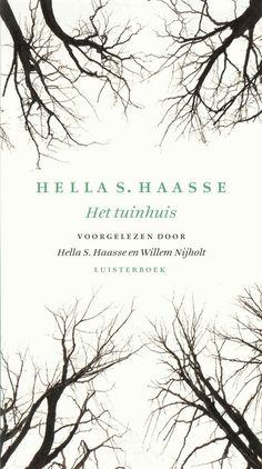 Het tuinhuis | Hella S. Haasse: Het luisterboek 'Het tuinhuis' bevat zeven nooit eerder gebundelde verhalen uit de jaren 1948-2006: 'Het…