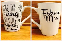 personalized does this ring make me look engaged mug, custom engagement mug, engagement gift mug, future mrs mug