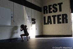 crossfit - rest later. Or never. I hate rest days. Hay que recordarse de esto de vez en cuando!