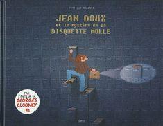 Couverture de Jean Doux et le mystère de la disquette molle Molle, Jeans, Movie Posters, Floppy Disk, Adventure, Comic, Film Poster, Denim, Billboard