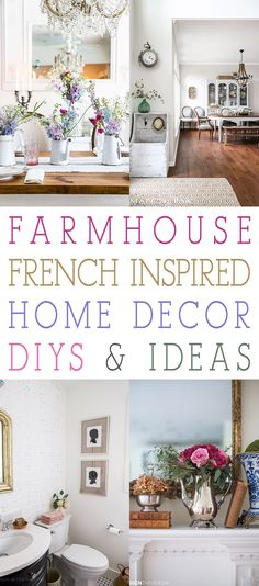 There are so many different kinds of Farmhouse Home Decor and today we are going to take a Peek at the Farmhouse French Style.  You will find tons of inspirations… tips… ideas and diys waiting for you.  Even if the French Farmhouse French Style is not your thing…I guarantee you will find inspiration and ideas …