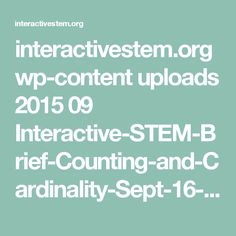 interactivestem.org wp-content uploads 2015 09 Interactive-STEM-Brief-Counting-and-Cardinality-Sept-16-Final-File.pdf