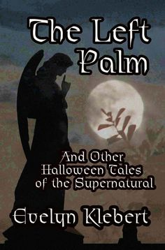 ( Revised in 2016) A collection of paranormal short stories. https://www.amazon.com/Left-Palm-Other-Halloween-Supernatural-ebook/dp/B002MKN46S
