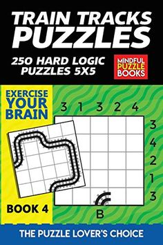 Train Tracks Puzzles: 250 Hard Logic Puzzles 5x5 Third Grade Science, Physics Classroom, Logic Puzzles, Puzzle Books, Developmental Psychology, Classroom Displays, Train Tracks, Science Projects, Sociology