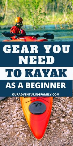 Beginning Kayakers: What You Need