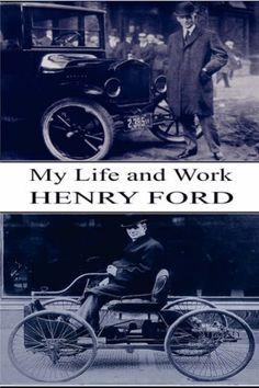 My Life and Work - 'Any Color Car as Long as it is Black!' Ideas & Innovation in the Early Days of the Automotive Industry by Henry Ford, http://www.amazon.co.uk/dp/184778058X/ref=cm_sw_r_pi_dp_BuEXqb09BEDBZ