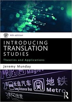 Introducing translation studies : theories and applications / Jeremy Munday