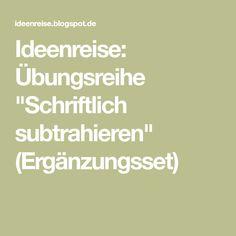 """Ideenreise: Übungsreihe """"Schriftlich subtrahieren"""" (Ergänzungsset)"""