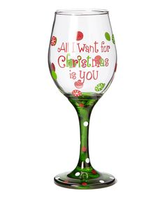 'All I Want for Christmas Is You' Wineglass