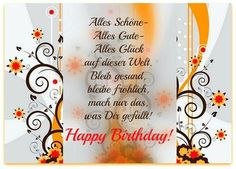 Alles Schöne, Alles Gute, Alles Glück auf dieser Welt All the best, all the best, all happiness in this world – ツ Birthday pictures & birthday greetings ツ