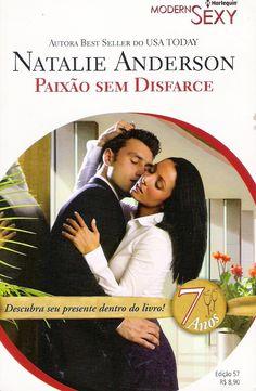 Meus Romances Blog: Paixão Sem Disfarce - Natalie Anderson - Harlequin...