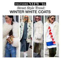 """""""Street Style Trend: Winter White Coats"""" by polyvore-editorial ❤ liked on Polyvore featuring women's clothing, women, female, woman, misses, juniors, NYFW and pvnyfw"""