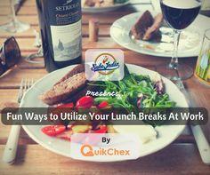 Lunch Break Ideas