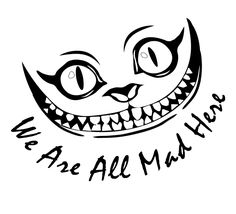 Find Smile Cheshire Cat Alice Wonderland stock images in HD and millions of other royalty-free stock photos, illustrations and vectors in the Shutterstock collection. Cheshire Cat Drawing, Cheshire Cat Quotes, Cheshire Cat Smile, Cheshire Cat Tattoo, Alice In Wonderland Drawings, Cheshire Cat Alice In Wonderland, Cheshire Cat Zeichnung, Gato Alice, Chester Cat