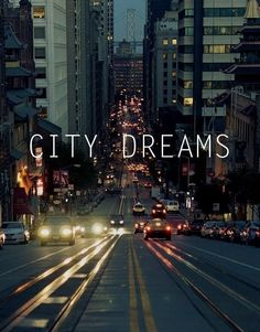 City Dreams | What dreams do you have for the city?