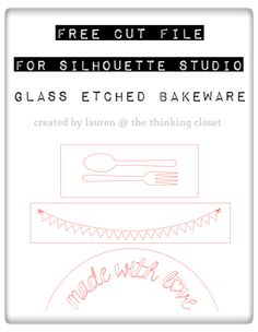 Personalized Etched Glass Bakeware Tutorial. Free adorable studio files for bakeware etching!   Thank you Lauren!