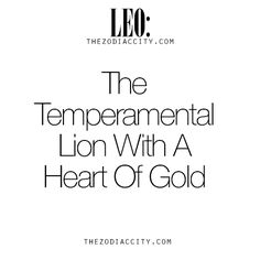 Zodiac Leo: The Temperamental Lion With A Heart Of Gold.