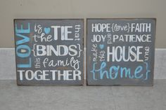 """wooden wall art signs - """"love is the tie that binds this family together. hope, love, faith, joy and patience make this house our home"""""""