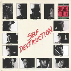"Stop The Violence Movement (Boogie Down Productions (KRS-One, D-Nice, Ms. Melodie, Stetsasonic, Kool Moe Dee, MC Lyte, Doug E. Fresh, Just-Ice, Heavy D, Biz Markie, and Public Enemy): ""Self Destruction"""