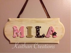 Personalized Name plaque by Kaithan Creations.  Can be customized to your name and colors.  Sizes and cost vary depending on name.  Visit my Facebook page for more options.  www,facebook.com/kaithancreations Door Plaques, Name Plaques, Wooden Plaques, Wooden Doors, Hostess Gifts, Custom Homes, Nursery, Facebook, Colors