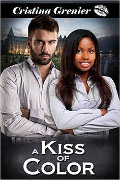 A Kiss of Color: A BWWM Interracial Romance (Book 1) - Kindle edition by Cristina Grenier. Literature & Fiction Kindle eBooks @ Amazon.com.