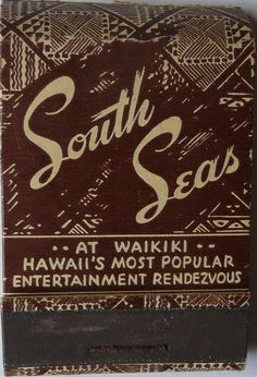 SOUTH SEAS HONOLULU HAWAII