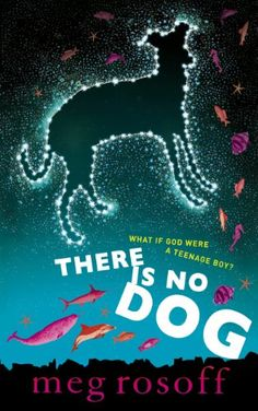 (Not avail via Follett) There Is No Dog written by Meg Rosoff - oo.sg Singapore