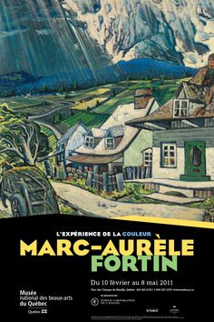 "Affiche de l'exposition L'expérience de la couleur Marc-Aurèle Fortin du Musée national des beaux-arts du Québec_1 / Billboard campaign for the ""L'expérience de la couleur Marc-Aurèle Fortin"" exhibition of Musée national des beaux-arts du Québec (2011)_1. Henry Morgan, Watercolor Landscape, Landscape Paintings, Montreal Museums, Old Advertisements, National Art, Exhibition Poster, Expositions, His Travel"
