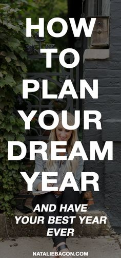 How to Plan Your Dream Year (AKA Your Best Year Ever). Learn how to organize and plan your best autoimmune life and year. Self Development, Personal Development, Finding Happiness, Success, Life Plan, Time Management Tips, Self Improvement Tips, Career Advice, Dream Life