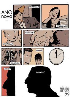 por Patrick Martins e Igor Frederico Memórias de um outro http://memoriasdeumoutro.tumblr.com/
