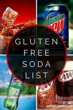 Gluten Free Soda Pop List - all brands, all flavors. Gluten Free Menu, Gluten Free Recipes, Gluten Free Products, Dairy Free, Gluten Free Alcohol, Gluten Free Drinks, Celiac Recipes, Gluten Free Restaurants, Gluten Foods List