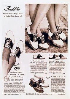 Vintage shoe ad for Saddle Oxfords - I had two pairs, black & white and tan & brown.  Loved them.  Liked to lace bells onto the laces during the Christmas holidays.  Our teachers hated that.  hee hee
