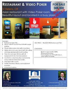For Sale: Restaurant and Video Poker!  Business For Sale Only. Price just reduced, now offered at $88,000.   Great Asian restaurant with video poker room. Beautiful layout with high ceilings and large windows. Nice open kitchen with all equipment for a turn key business.Located in a busy plaza anchored by many national chain stores. High traffic count.