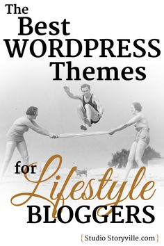 A showcase roundup of 9 of the best WordPress themes for lifestyle bloggers, with real-life examples of their websites and the WordPress themes that they use. Curated by www.StudioStoryville.com.