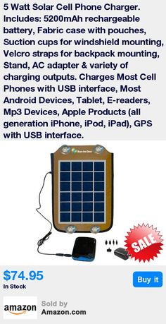 5 Watt Solar Charger (5.3 V, 830mA) with 5200 mAh (5.3V ± 0.2, 1.0A) External Battery, Connectors (Nokia, Samsung, Mini/Micro USB, Apple phones & Tablets), & Carry Case * Charges Most Cell Phones with USB interface, Most Android Devices, Tablet, E-readers, Mp3 Devices, Apple Products (all generation iPhone, iPod, iPad), GPS with USB interface * Includes: 5200mAh rechargeable battery, Fabric case with pouches, Suction cups for windshield mounting, Velcro straps for backpack mounting, Stand, A